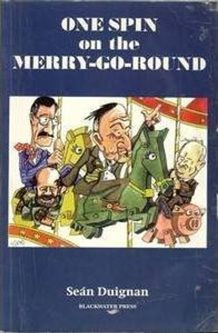 Duignan, Sean / One Spin on the Merry-Go-round (Large Paperback)