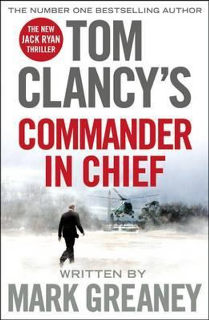 Clancy, Tom / Commander in Chief (Large Paperback)