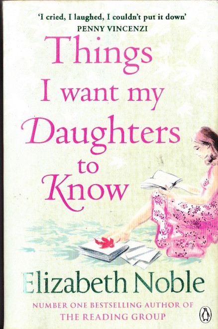 Noble, Elizabeth / Things I want my Daughter to Know