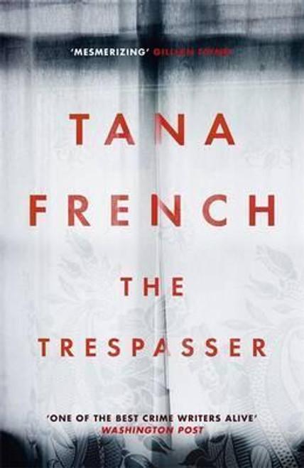 French, Tana / The Trespasser (Large Paperback)