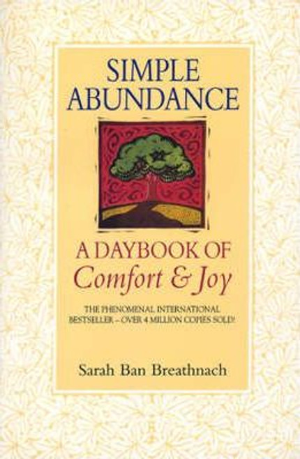 Ban Breathnach, Sarah / Simple Abundance : A Daybook of Comfort and Joy (Large Paperback)