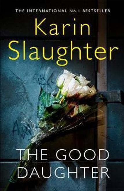 Slaughter, Karin / The Good Daughter (Large Paperback)
