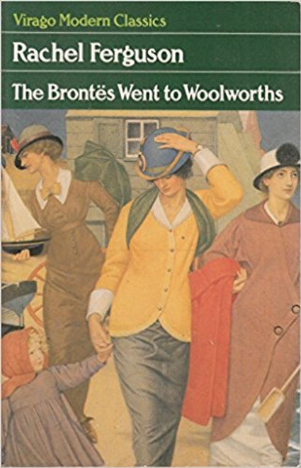 Ferguson, Rachel / The Brontes Went to Woolworths