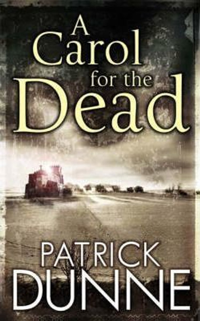 Dunne, Patrick / A Carol for the Dead