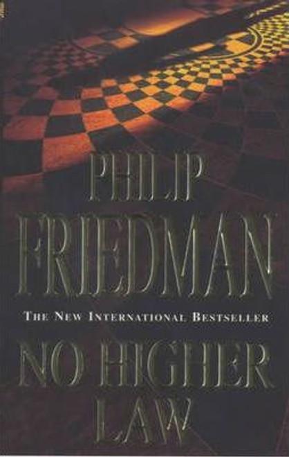 Friedman, Philip / No Higher Law
