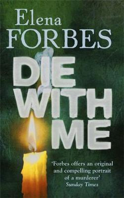 Forbes, Elena / Die With Me