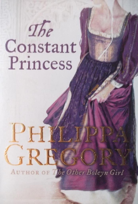 Gregory, Philippa / The Constant Princess