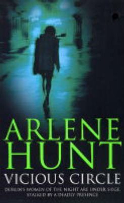 Hunt, Arlene / Vicious Circle