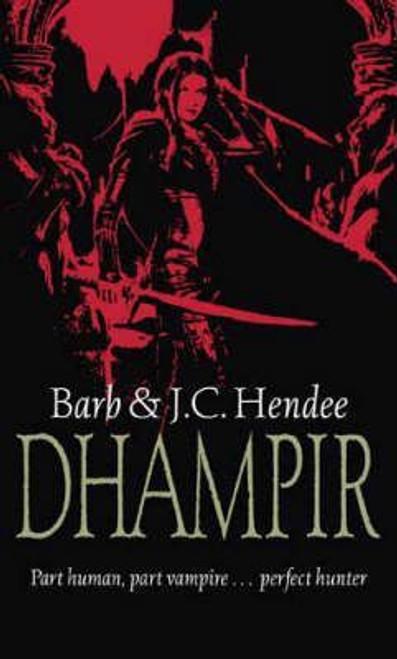 Hendee, Barb & J.C. / Dhampir