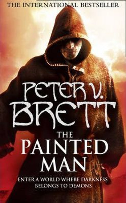 Brett, Peter V. / The Painted Man ( Demon Cycle Book 1 )