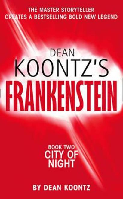 Koontz, Dean / Frankenstein: City of Night