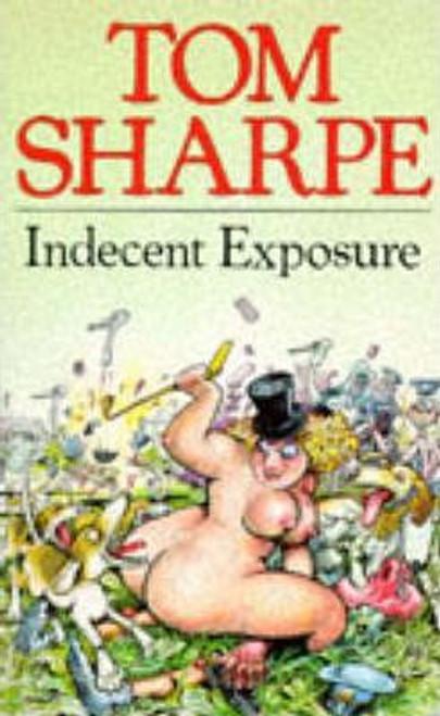 Sharpe, Tom / Indecent Exposure