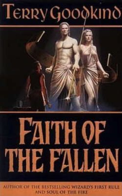 Goodkind, Terry / Faith of the Fallen ( Sword of Truth Series Book 6 )