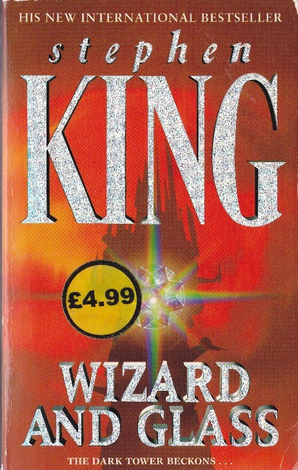 King, Stephen / Wizard and Glass - ( Dark Tower Book 4 )