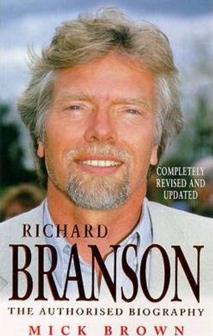 Brown, Mick / Richard Branson : The Inside Story