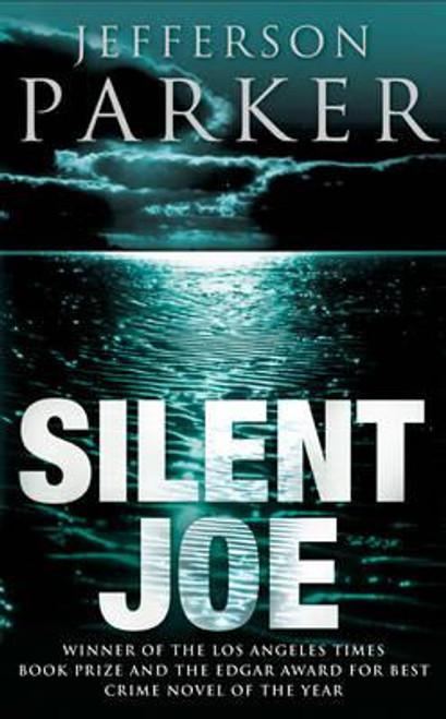 Parker, Jefferson / Silent Joe