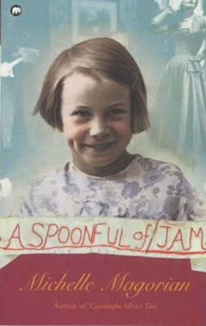 Magorian, Michelle / A Spoonful of Jam