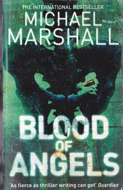 Marshall, Michael / Blood of Angels