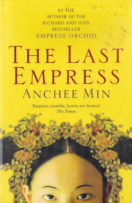 Min, Anchee / The Last Empress