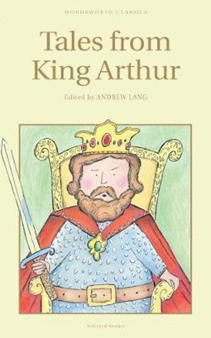 Lang, Andrew / Tales from King Arthur