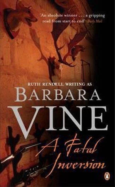 Vine, Barbara / A Fatal Inversion