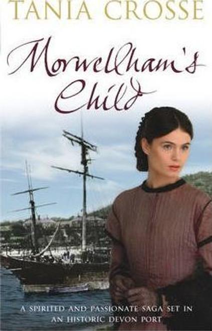 Crosse, Tania / Morwellham's Child