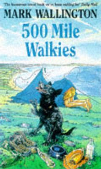 Wallington, Mark / Five Hundred Mile Walkies