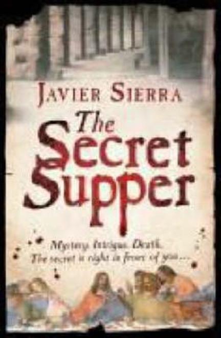 Sierra, Javier / The Secret Supper