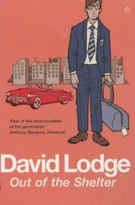 Lodge, David / Out of the Shelter