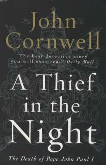 Cornwell, John / A Thief in the Night : The Death of Pope John Paul I
