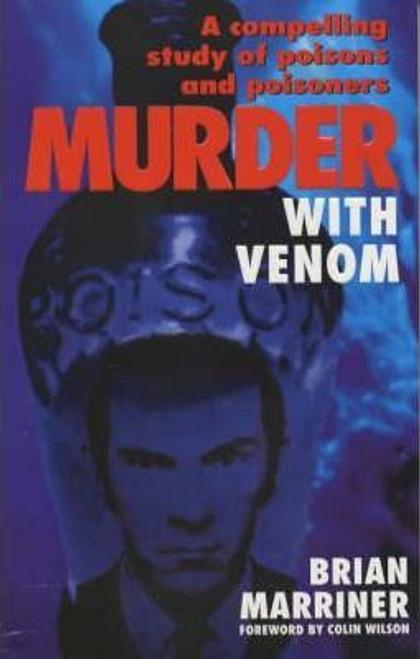 Marriner, Brian / Murder with Venom