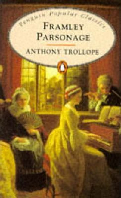 Trollope, Anthony / Framley Parsonage