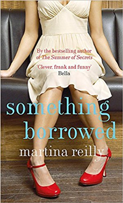 Reilly, Martina / Something Borrowed