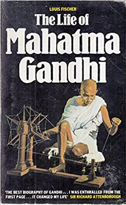 Fischer, Louis / The Life of Mahatma Gandhi