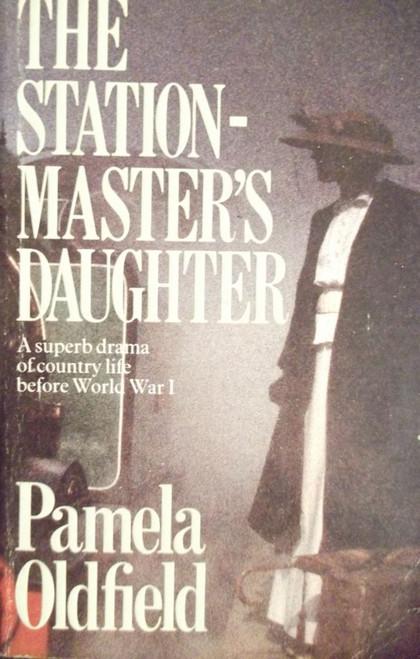 Oldfield, Pamela / The Station Master's Daughter