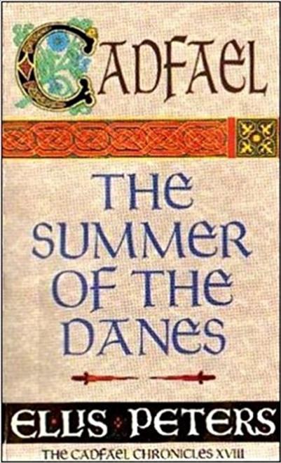 Peters, Ellis / The Summer of the Danes