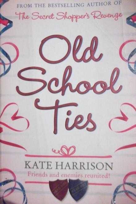 Harrison, Kate / Old School Ties