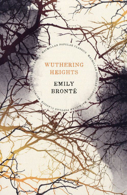 Bronte, Emily - Wuthering Heights  - BRAND NEW - PB Classic - Macmillan Popular CLASSICS