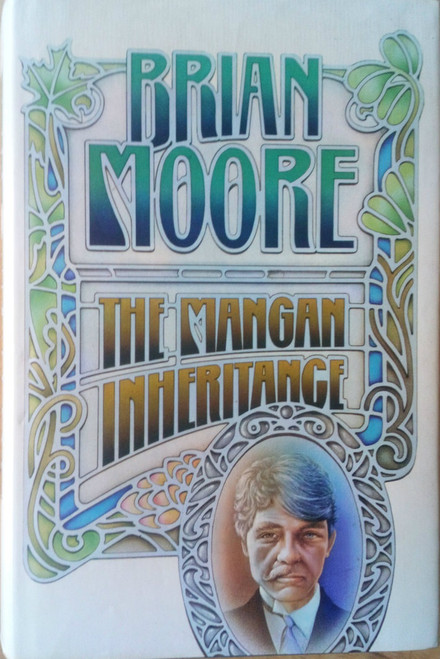 Moore, Brian - The Mangan Inheritance HB 1st Ed Jonathan Cape 1979 - Ireland