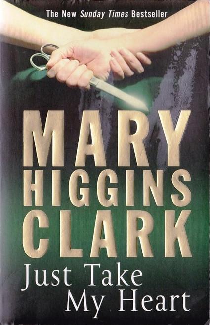 Higgins Clark, Mary / Just Take My Heart