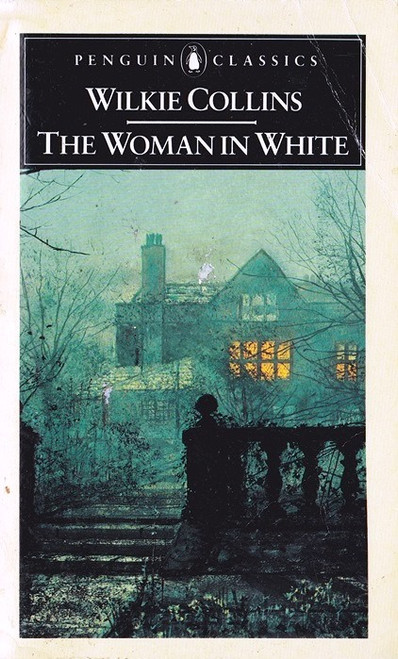 Collins, Wilkie / The Woman in White