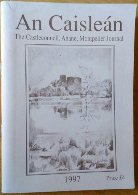 An Caisleán - The Castleconnell Ahane & Montpelier Journal 1997 - Parish Annual Limerick