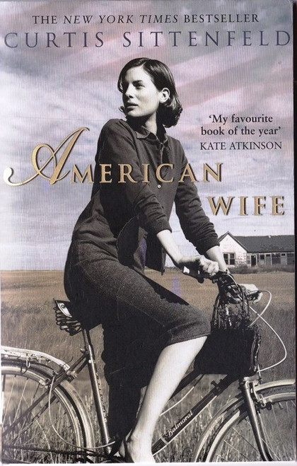 Sittenfeld, Curtis / American Wife