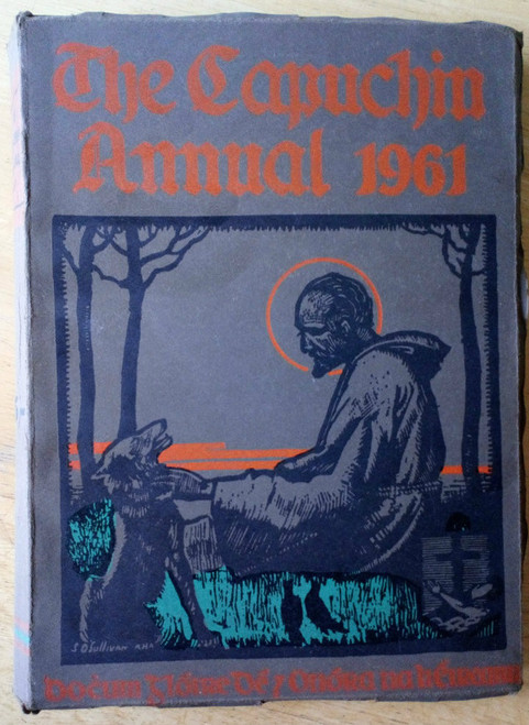 Capuchin Annual 1961 - 28th Year of Publication- Ireland History Culture Religion