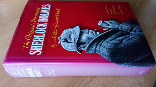 Doyle, Arthur Conan : The Original Illustrated Sherlock Holmes - From the Strand Magazine - HB 1 Vol Ed - 37 SHORT STORIES & 1 NOVEL
