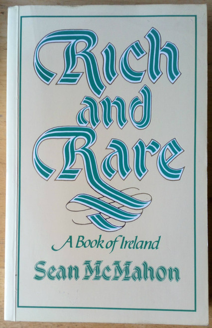 McMahon, Sean - Rich and Rare - A Book of Ireland - Songs Poems and Readings