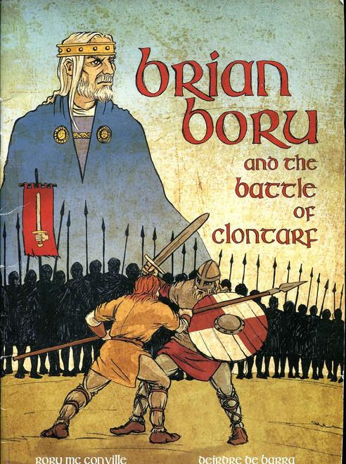 McConville, Rory & De Barra, Deirdre - Brian Boru & the Battle of Clontarf - PB - Graphic Novel - 2014 BRAND NEW