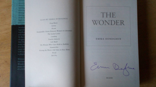 Donoghue, Emma - The Wonder - HB SIGNED 1st Ed 2016