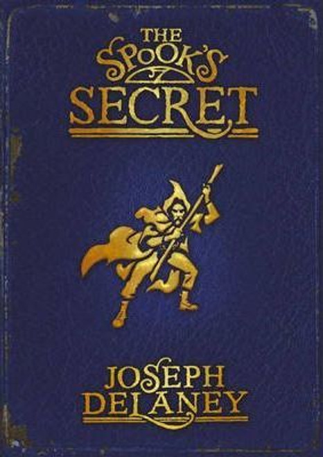 Delaney, Joseph / The Spook's Secret ( Wardstone Series, Book 3)