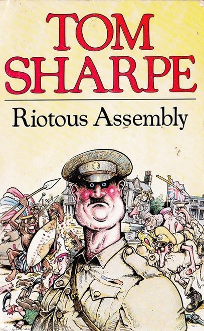 Sharpe, Tom / Riotous Assembly
